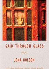 Jona Colson, Said Through Glass